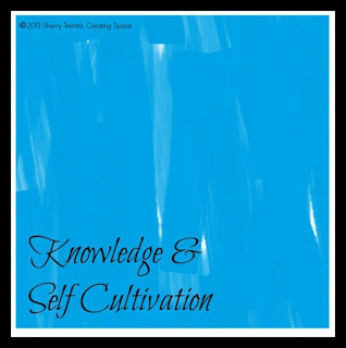 Knowledge and Self Cultivation =  Reflection